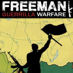 PC – Freeman: Guerrilla Warfare