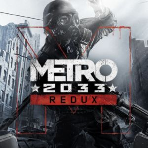 PC – Metro 2033 Redux