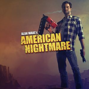 PC – Alan Wake's American Nightmare