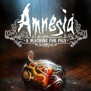 PC – Amnesia: A Machine for Pigs