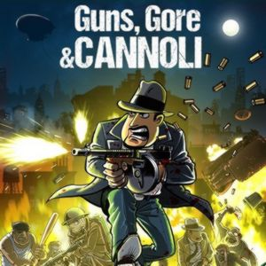 PC – Guns, Gore & Cannoli