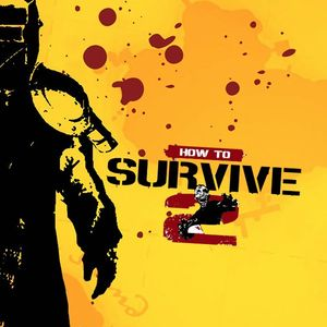 PC – How to Survive 2