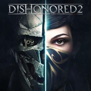 PC – Dishonored 2