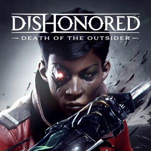 PC – Dishonored: Death of the Outsider