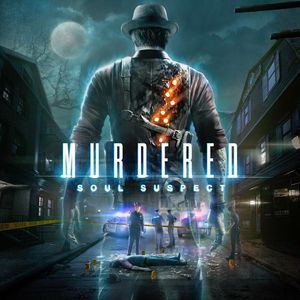 PC – Murdered: Soul Suspect