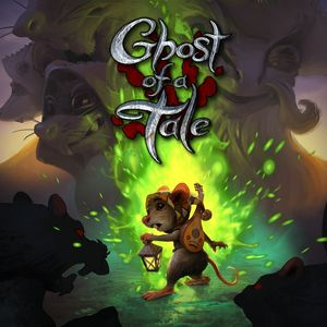 PC – Ghost of a Tale