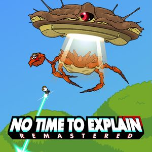 PC – No Time To Explain Remastered