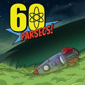 PC – 60 Parsecs!