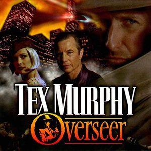PC – Tex Murphy: Overseer