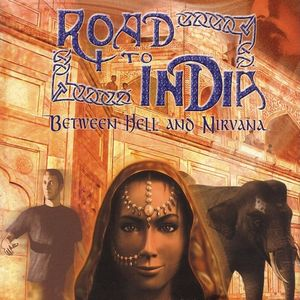 PC – Road to India: Between Hell and Nirvana
