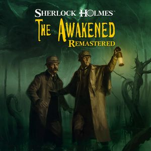 PC – Sherlock Holmes: The Awakened – Remastered Edition