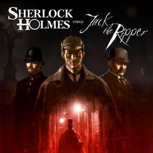 PC – Sherlock Holmes versus Jack the Ripper