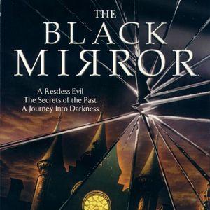 PC – The Black Mirror