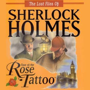 PC – The Lost Files of Sherlock Holmes: The Case of the Rose Tattoo