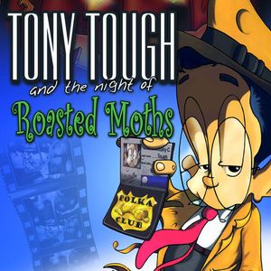 PC – Tony Tough and the Night of Roasted Moths