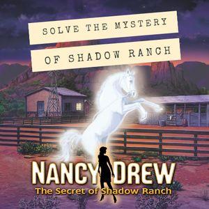 PC – Nancy Drew: The Secret of Shadow Ranch