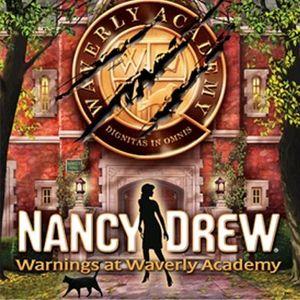 PC – Nancy Drew: Warnings at Waverly Academy