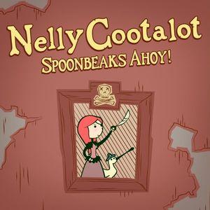 PC – Nelly Cootalot: Spoonbeaks Ahoy!
