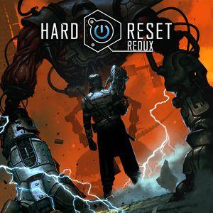 PC – Hard Reset Redux