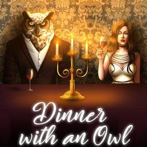 PC – Dinner with an Owl