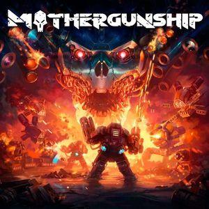 PC – Mothergunship
