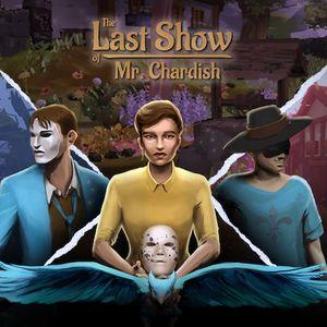 PC – The Last Show of Mr. Chardish
